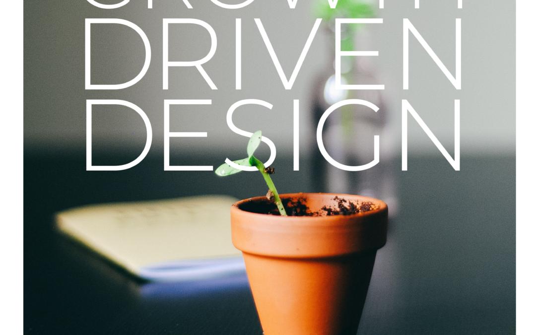 Growth Driven Design und weshalb ein Websiteprojekt sogar Spass machen kann.